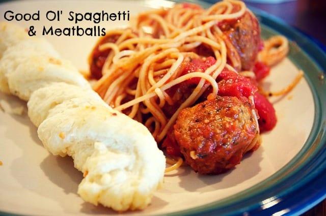 Good Ol' Spaghetti and Meatballs