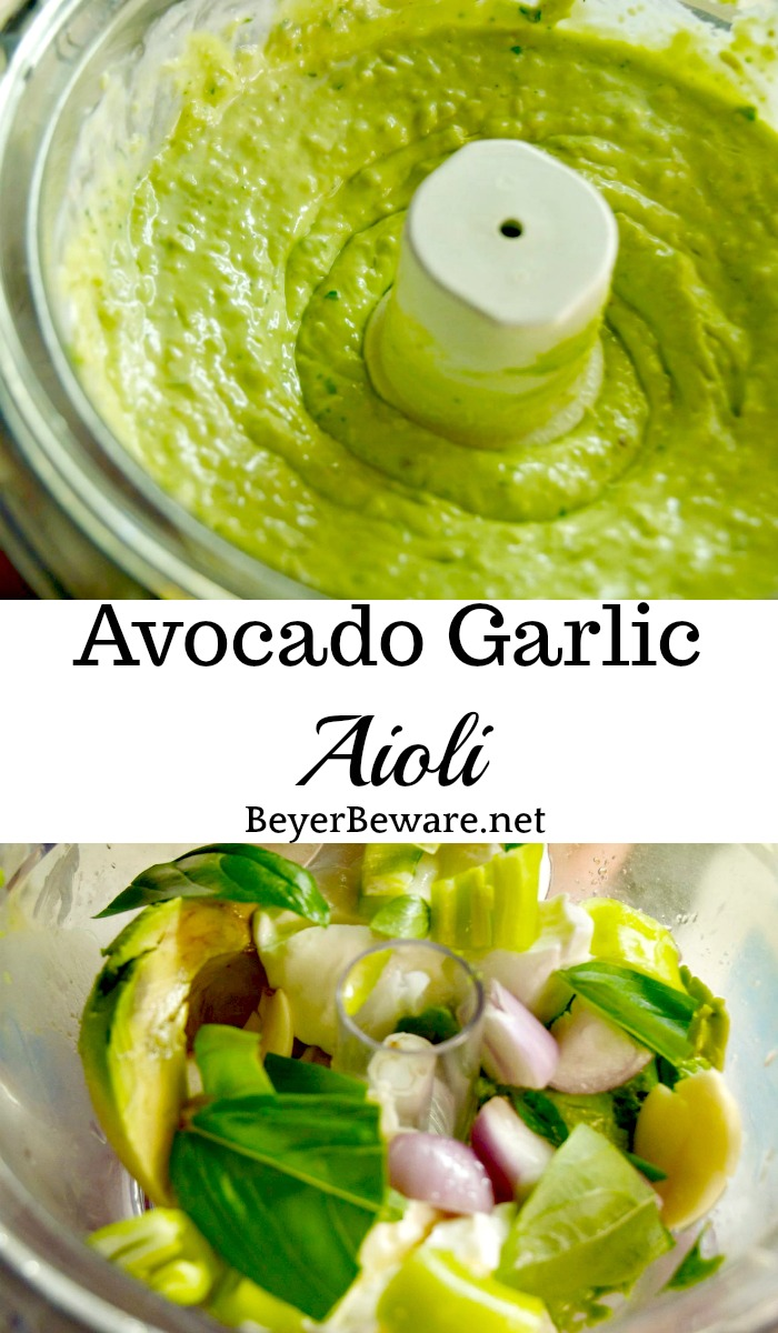 Avocado garlic aioli is a simple aioli made in the food processor with avocado, basil, mayonnaise, garlic, shallots, and lemon juice.