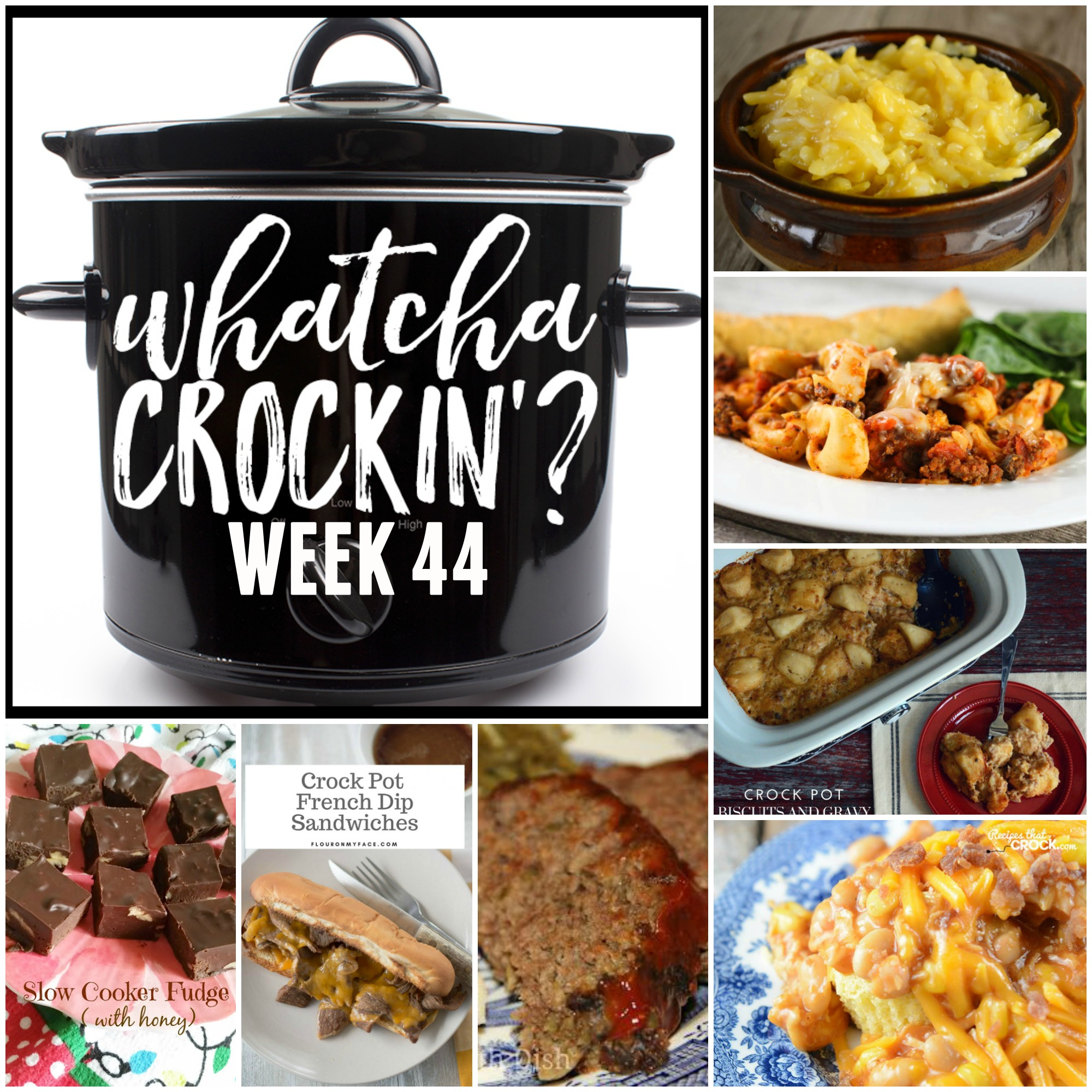 This week's Whatcha Crockin' crock pot recipes are all about comfort food, including Crock Pot Meatloaf, Cheesy Crock Pot Tortellini Casserole, 4 Ingredient Crock Pot Cheesy Potatoes, Crock Pot Biscuits and Gravy Casserole, Crock Pot Cheesy Chicken Chowdown, Slow Cooker Fudge Made with Honey, Crock Pot French Dip, Instant Pot Goulash and many more!