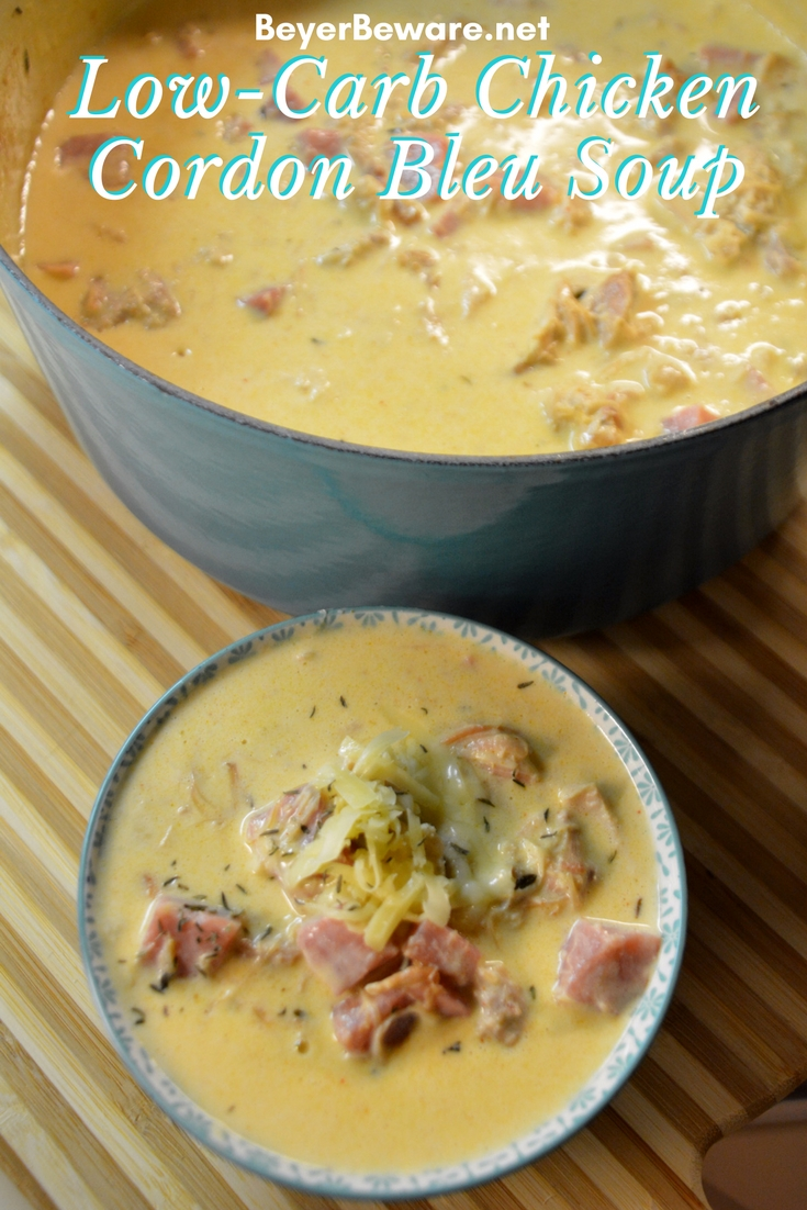 Low-carb chicken cordon bleu soup is creamy and flavorful keto soup recipe yet hearty with the chicken and ham and easy to make for dinner. #Keto #LowCarb #Soup #EasyRecipes
