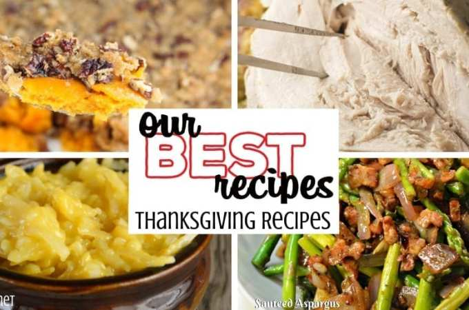 Everything from appetizers to side dishes to the turkey as well as salads and cocktails are included in our best Thanksgiving recipes. #Thanksgiving #PotluckRecipes #ThanksgivingRecipes