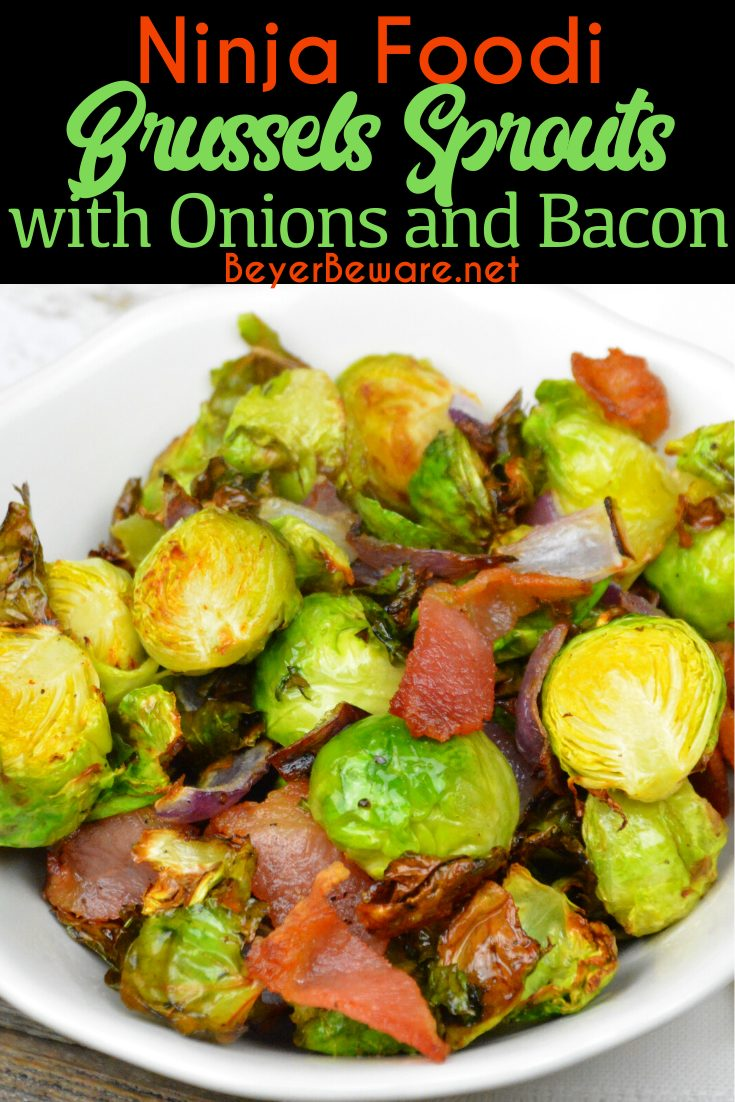 Ninja Foodi Brussels Sprouts, onions, and bacon are a quick air fryer side dish that is a great low-carb side dish for keto dieters.