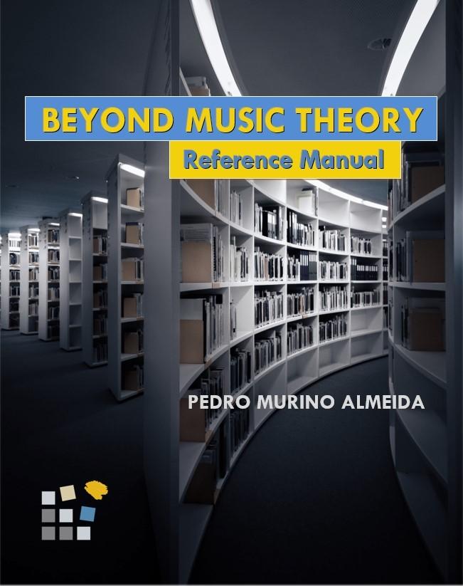 reference manual - beyond music theory by pedro murino almeida;