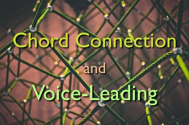 chord connection and voice-leading