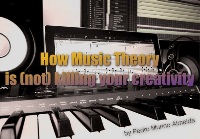 how music theory is not killing your creativity