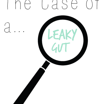 The Paleo Approach and the Case of a Leaky Gut