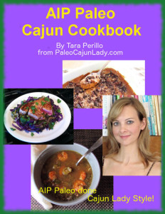 Review: AIP Paleo Cajun Cookbook by Tara Perillo + A GIVEAWAY