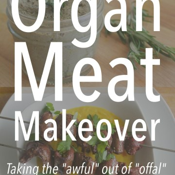 Announcing the Organ Meat Makeover by Gabriella Schneider (AIP, Paleo, Low-FODMAP, Keto, & Low-Histamine)