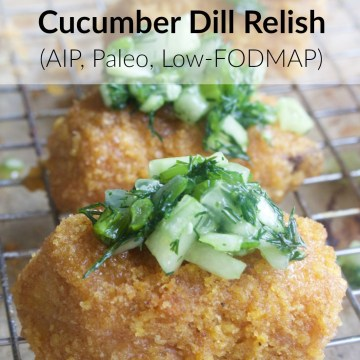 Baked Fish Sticks with Cucumber Dill Relish (AIP, Paleo, Low-FODMAP, Keto Variation)