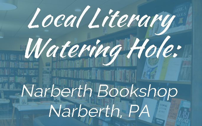 Local Literary Watering Hole: Narberth Bookshop Narberth, PA