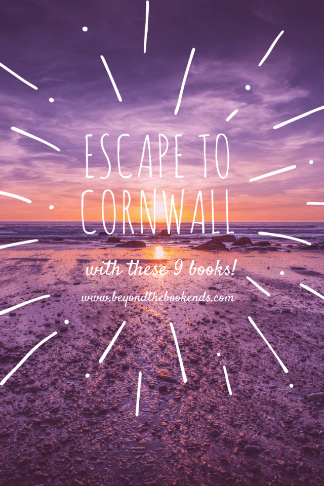Want to escape the cold, rain and snow? Or maybe you just want to escape from reality? These 9 books will help you escape to Cornwall, England from the comfort of your home.