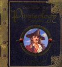 Captain William Lubber's Pirateology Handbook