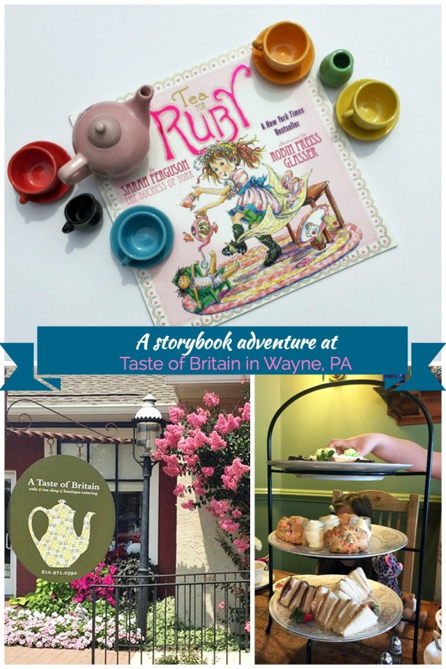 A storybook adventure featuring the book, Tea for Ruby and a tea party at Taste of Britain in Wayne, PA