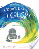I Don't Draw, I Color!