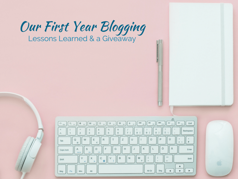 Lessons Learned Our First Year Blogging