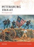 Petersburg186465TheLongestSiegeRonFieldOsprey