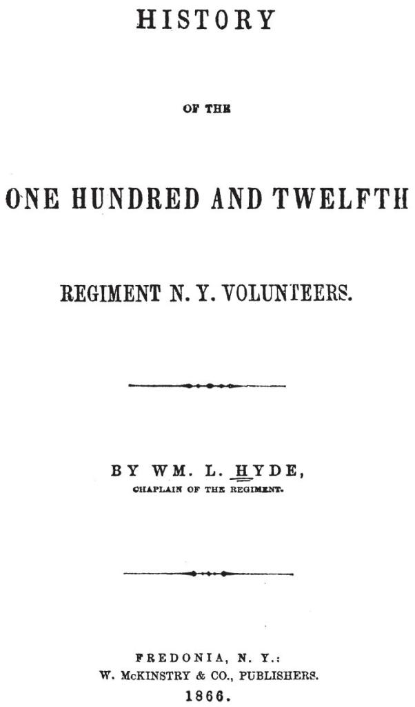 History of the One Hundred and Twelfth Regiment, NY Volunteers