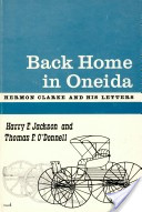 Back Home in Oneida: Herman Clarke and His Letters