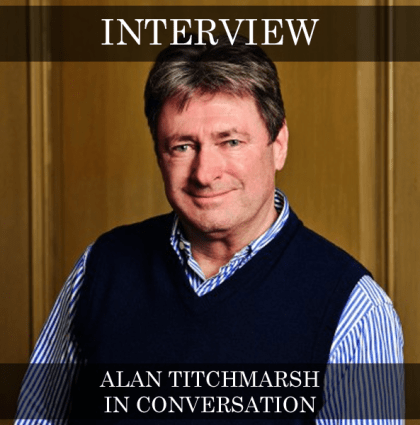 Alan Titchmarsh – In Conversation