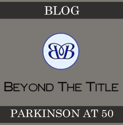 PARKINSON AT 50 -BLOG