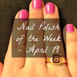 Nail Polish of the Week – April 19