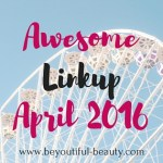 The Awesome Linkup – April 2016