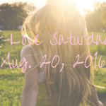 Self-Love Saturday – Aug. 20, 2016