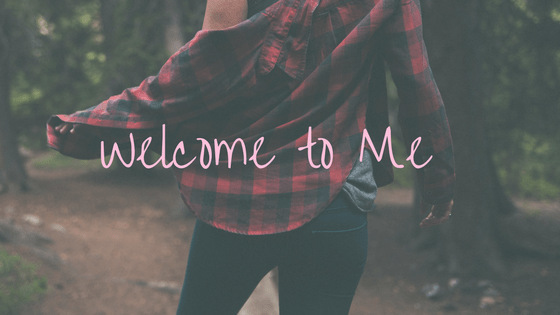 Welcome to Me