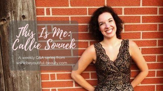 This Is Me: Callie Sonnek