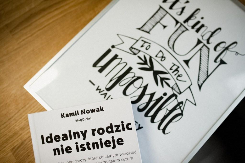 Idealny rodzic nie istnieje - Kamil Nowak - recenzja książki BlogOjca