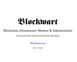 Blockchain Infrastructure Monitor & Administration