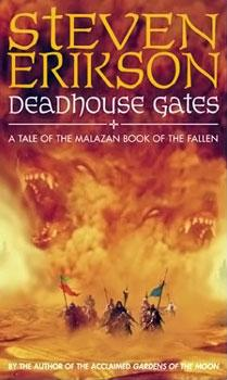 Deadhouse Gates - Malazan Book of the Fallen