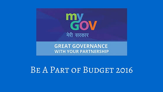 Be A Part of Budget 2016
