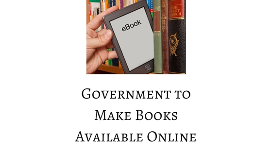 Government to Make Books Available Online