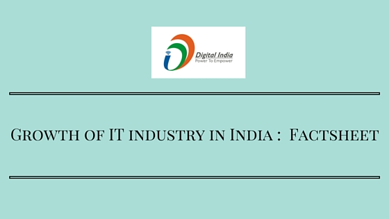 Growth of IT industry in India - Factsheet