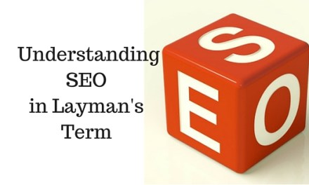 Understanding Search Engine Optimization (SEO) in Layman's Term