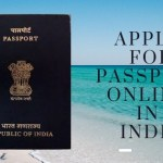 How to Apply for Passport Online in India