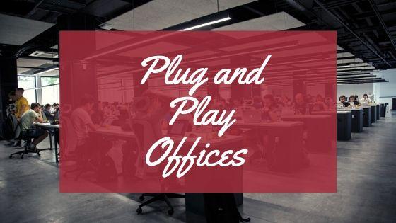Plug and Play Offices in Bangalore, Delhi, Mumbai & Pune