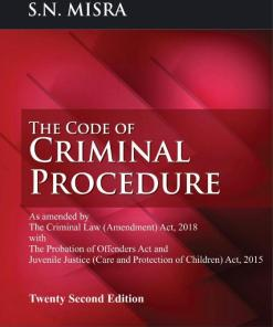 CLP's The Code of Criminal Procedure by S. N. Misra - 22nd Edition 2020