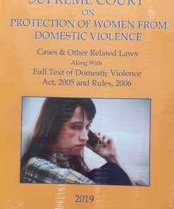 Maxwell's Supreme Court on Protection of Women From Domestic Violence by PK Das - 1st Edition, 2019
