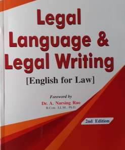 ALH's Legal language & Legal Writing (English for law) by Dr. S.R. Myneni 2nd Edition 2019