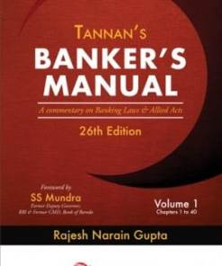 Lexis Nexis Banker's Manual- A commentary on Banking Laws and Allied Acts by M L Tannan 26th Edition August 2019