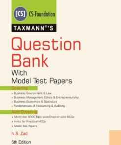 Taxmann's CS Foundation - Question Bank with Model Test Papers (New Syllabus) by N.S Zad - 5th Edition 2019