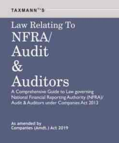 Taxmann's Law Relating to NFRA/Audit & Auditors 1st Edition August 2019