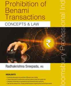Bloomsbury's Prohibition of Benami Transactions – Concepts & Law by Radhakrishna Sreepada - 2nd Edition September 2019