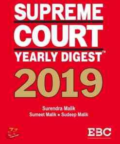 EBC's Supreme Court Yearly Digest 2019 by Surendra Malik and Sudeep Malik - Edition 2020