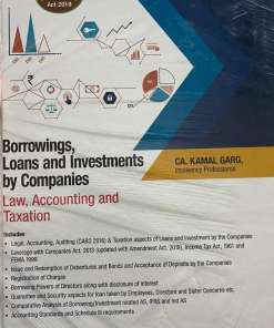 Wolters Kluwer's Borrowings, Loans and Investments by Companies (Law, Accounting and Taxation) by Kamal Garg, 2nd Edition January 2020