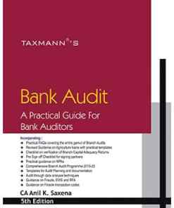 Taxmann's Bank Audit - A Practical Guide for Bank Auditors by Anil K. Saxena 5th Edition February 2020