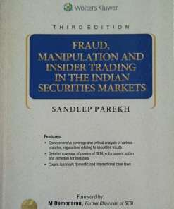 Wolters Kluwer's Fraud, Manipulation and Insider Trading in the Indian Securities Markets by Sandeep Parekh, 3rd Edition February 2020