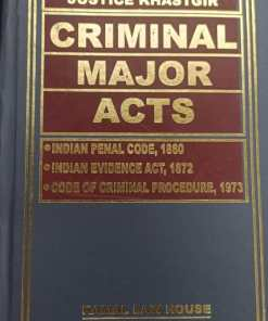 Kamal's Criminal Major Acts (English) by Justice Khastgir - 13th Edition 2021
